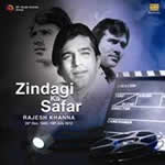 Zindagi Ka Safar - Rajesh Khanna By Various Mp3 Songs