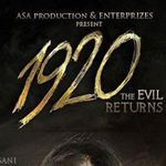 1920 - Evil Returns Songs