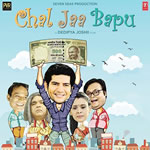 Chal Jaa Bapu Songs