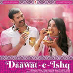 Daawat-E-Ishq Songs