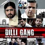 Dilli Gang Songs