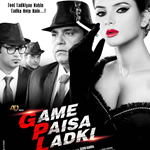Game Paisa Ladki Songs