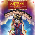 Nautanki Saala Songs