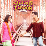 Shaadi Mein Zaroor Aana HD Video songs