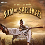 Son of Sardaar Songs