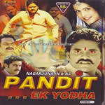 Pandit… Ek Yodha Mp3 Songs