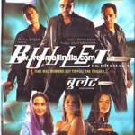 Bullet - Ek Dhamaka Mp3 Songs