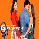 Girlfriend Mp3 Songs