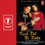Kuch Dil Ne Kaha Mp3 Songs