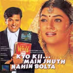 Kyo Kii Main Jhuth Nahin Bolta Mp3 Songs
