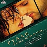 Pyaar Tune Kya Kiya Mp3 Songs