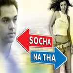 Socha Na Tha Mp3 Songs