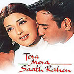 Tera Mera Saath Rahen Mp3 Songs