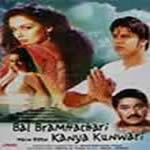 Tu Bal Bramhachari Main Hoon Kanya Kunwari Mp3 Songs