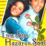 Tum Jiyo Hazaron Saal Mp3 Songs