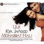 Uuf Kya Jaadoo Mohabbat Hai Mp3 Songs