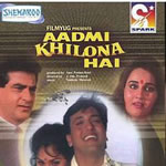 Aadmi Khilona Hai Mp3 Songs