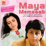 Maya Memsaab Mp3 Songs