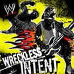 Wreckless Intent 2006