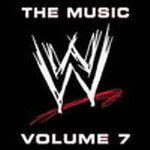 WWE The Music Vol.7 Entrance Theme Songs